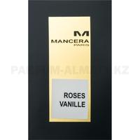 Скидка Mancera - Roses Vanille - Eau de Parfum - Парфюмерная вода для женщин - Пробник 2 мл